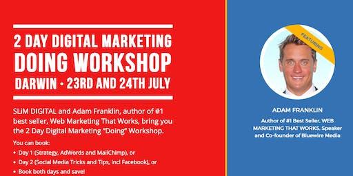 "The 2 Day Digital Marketing ""Doing"" Workshop - Darwin - (Day 1)"