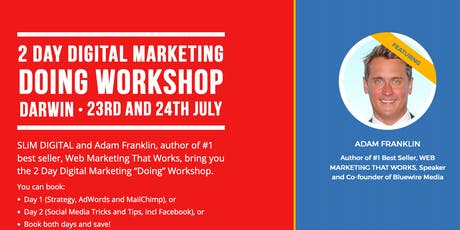 "The 2 Day Digital Marketing ""Doing"" Workshop - Darwin - (Both Days) tickets"