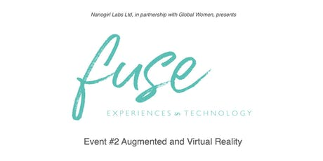 FUSE - Augmented and Virtual Reality tickets