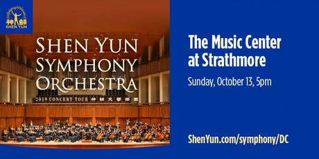SHEN YUN SYMPHONY ORCHESTRA 2019 @ Metro DC tickets