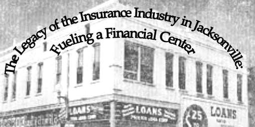 Legacy of the Insurance Industry in Jacksonville: Fueling a Financial Hub