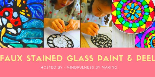 Faux Stained Glass Paint and Peel - Kids Art Workshop