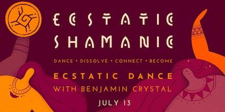 Ecstatic Shamanic - Saturday 13th July tickets