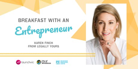 IGNITE Breakfast with an Entrepreneur #8 - Karen Finch from Legally Yours tickets