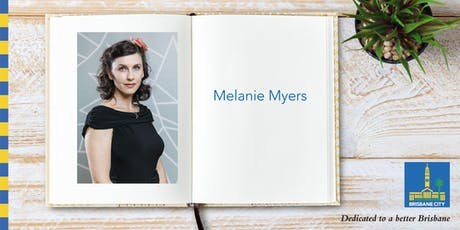 Meet Melanie Myers - Ashgrove Library tickets
