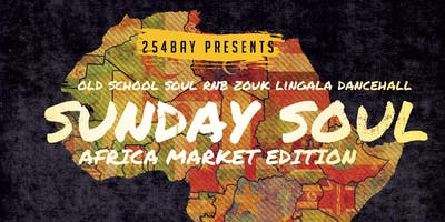 Sunday Soul Summer Day Party - Africa Market Edition