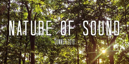 Nature of Sound Weekend