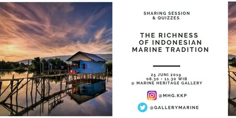 THE RICHNESS OF INDONESIAN MARINE TRADITION tickets