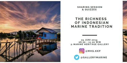 THE RICHNESS OF INDONESIAN MARINE TRADITION