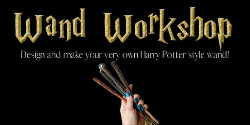 Wand Making Workshop