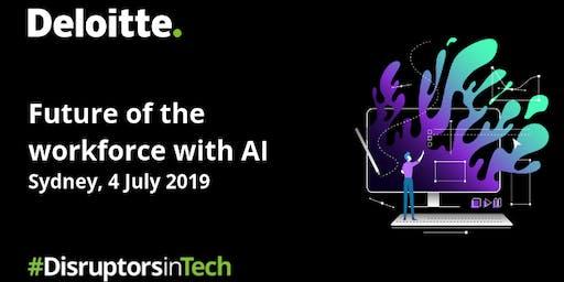 Future of the workforce with AI | #DisruptorsInTech Sydney