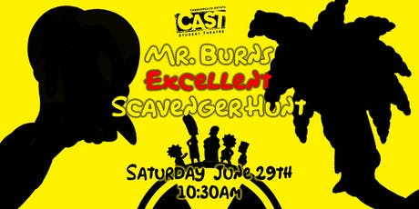 Mr. Burns Excellent Scavenger Hunt tickets
