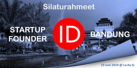 Bandung Lean Coffee and Silaturahmi ID Startup Founder tickets