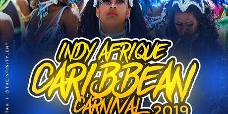 INDY AFRIQUE CARIBBEAN CARNIVAL 2019 tickets