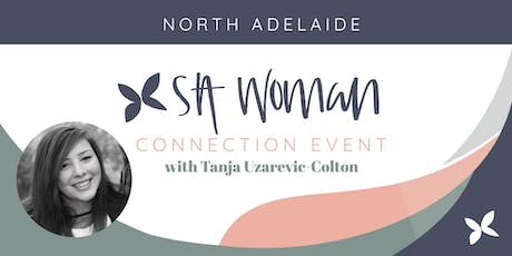 SA Woman Connect Morning - North Adelaide tickets
