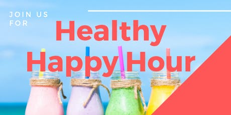 Healthy Happy Hour tickets