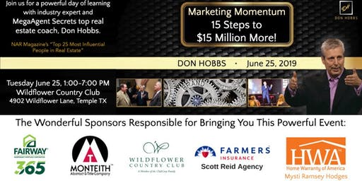 Marketing Momentum - 15 Steps To $15 Million More with Don Hobbs