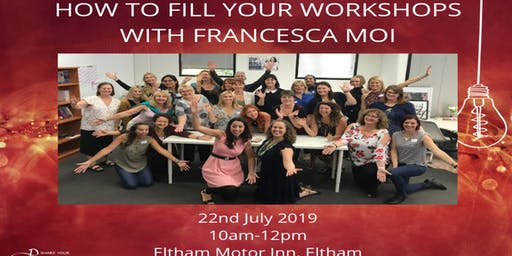 How to fill your workshops with Francesca Moi