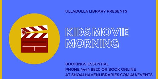 Kids Movie Morning - Ulladulla Library