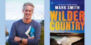 Wilder Country with Mark Smith