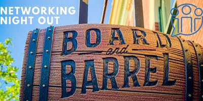 Networking Night Out - Board & Barrel