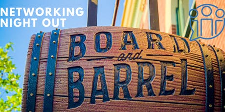 Networking Night Out - Board & Barrel tickets