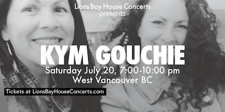 Kym Gouchie |WestVancouver tickets
