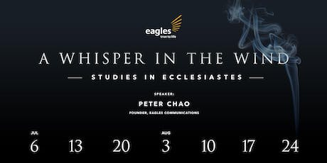 A Whisper in The Wind – Studies in Ecclesiastes tickets