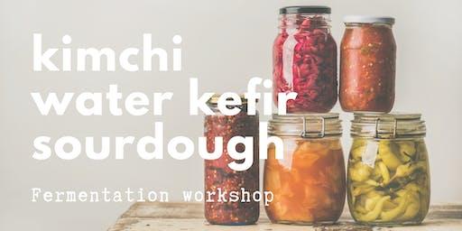 Fermentation Workshop - kimchi, sourdough and water kefir.
