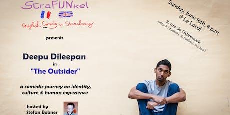StraFUNkel English Comedy presents Deepu Dileepan in 'The Outsider' Tickets