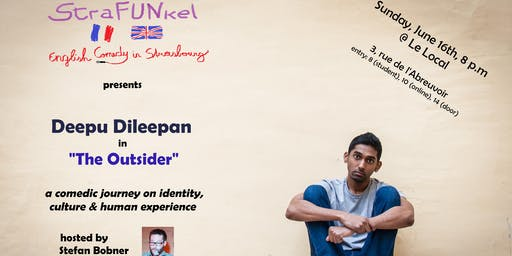 StraFUNkel English Comedy presents Deepu Dileepan in 'The Outsider'