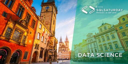 SQL Saturday Prague 2019 Pre-Con: Data Science Algorithms in SSAS, R, Python, and Azure ML