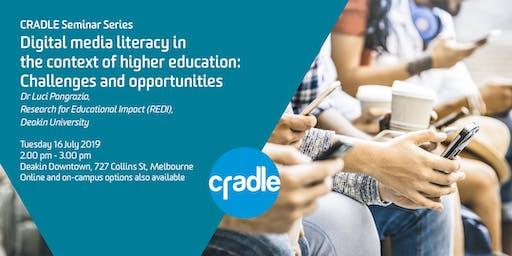 CRADLE Seminar Series: Luci Pangrazio on Digital Media Literacy in HigherEd