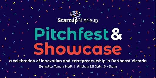 Startup Shakeup Pitchfest and Showcase Celebration