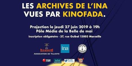 Les archives de l'INA vues par KINOFADA billets