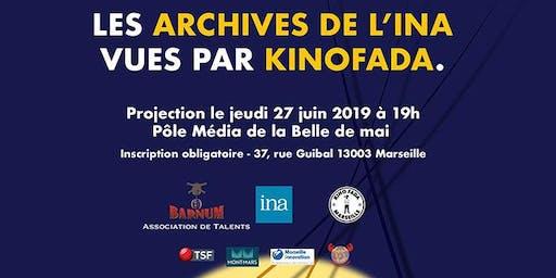 Les archives de l'INA vues par KINOFADA