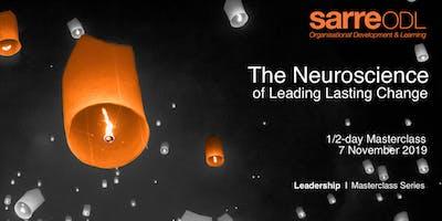Leadership Masterclass  |  The Neuroscience of Leading Lasting Change