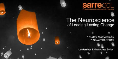 Leadership Masterclass  |  The Neuroscience of Leading Lasting Change tickets