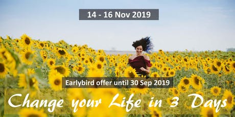 Change your Life in 3 Days (early bird offer) tickets
