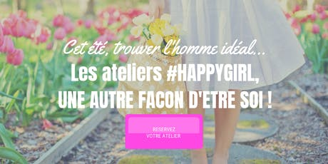 "Atelier Love coaching ""TROUVER l'HOMME IDEAL !"".  billets"