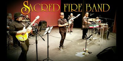 SACRED FIRE BAND 7/20/2019 9pm