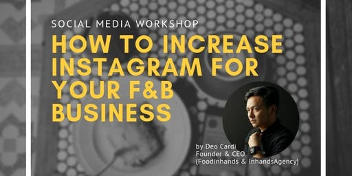 How to Increase Your Social Media for Your Food and Beverage Businesses