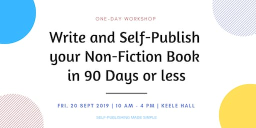 Write and Self-Publish your Non-Fiction Book on Amazon in 90 Days or less