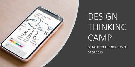 DESIGN THINKING CAMP: BRING IT TO THE NEXT LEVEL! Tickets