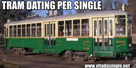 Tram Dating per single MILANO 2019 tickets