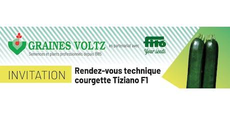 Rendez-vous technique Courgette Tiziano F1 billets