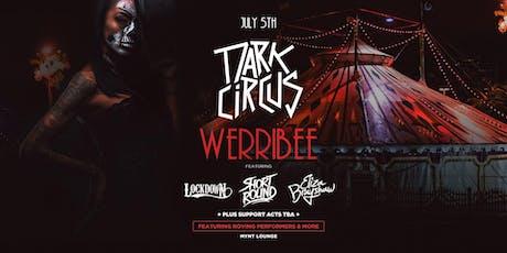 Dark Circus Werribee July 5th tickets
