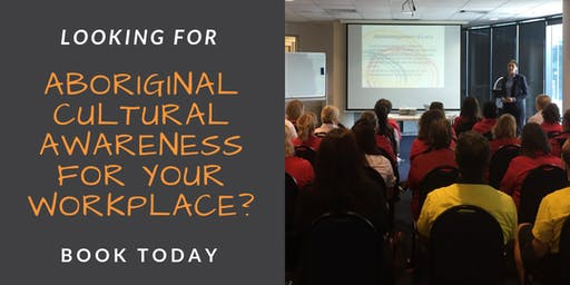 Aboriginal Cultural Awareness for Workplaces
