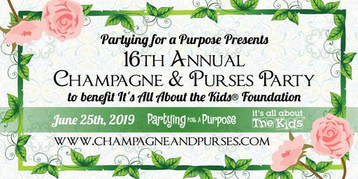 Champagne and Purses Party:16th Annual Charity Event