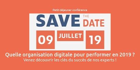 Petit déjeuner - Quelle organisation digitale pour performer en 2019 ? billets